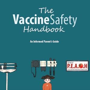 Peachmoms Vaccine Safety Handbook